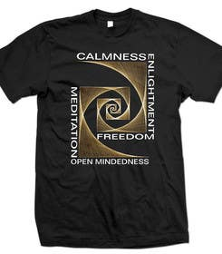 #40 untuk Design a T-Shirt related to the Keywords: Meditation, Calmness, Freedom, Open Mindedness oleh lavdas215
