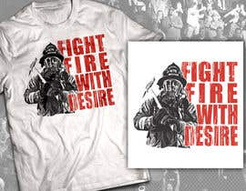 #52 untuk Design a T-Shirt for FireFashion (firefighter theme) oleh milanlazic