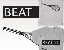 #6 cho Design a T-Shirt for BEAT IT bởi mahmoudbrenzaa