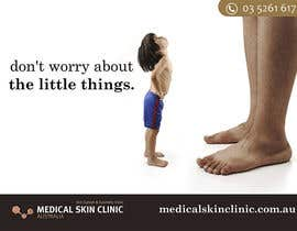 #10 untuk Design an Advertisement for a skin cancer and cosmetic clinic oleh raqasa