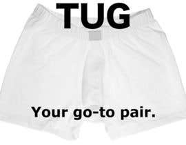 "jeffreytune tarafından Write a tag line/slogan for For ""TUG"" a Men's underwear/undergarment/bathing suit line. için no 108"