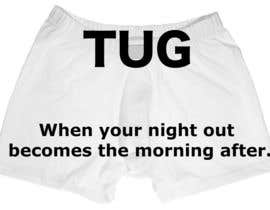 "jeffreytune tarafından Write a tag line/slogan for For ""TUG"" a Men's underwear/undergarment/bathing suit line. için no 176"