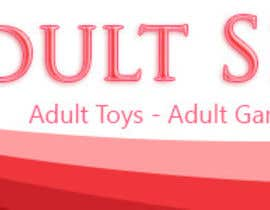 nº 40 pour Design a Banner for Adult Shop SA par dinhnp