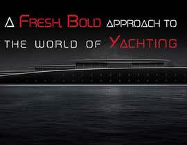#8 untuk Design some TEXT for a Yacht Website oleh Corbusllp