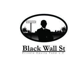 hottsauce tarafından Design a Logo for  Black Wall St Private Equity Fund,L.P, için no 22