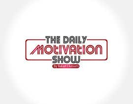 seroo123 tarafından Design a Logo For The Daily Motivation Show için no 257