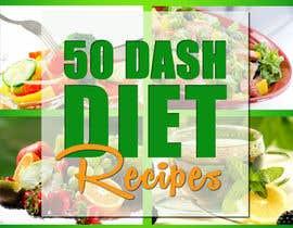 #3 untuk Best eBook Cover for Dash Diet Recipes oleh anatomicana