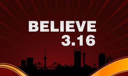 #59 untuk BELIEVE 3:16 CAMPAIGN oleh msdvenkat