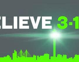 #67 untuk BELIEVE 3:16 CAMPAIGN oleh BiggyBaicks