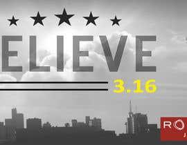 #93 untuk BELIEVE 3:16 CAMPAIGN oleh lippipress