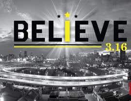 #94 untuk BELIEVE 3:16 CAMPAIGN oleh lippipress