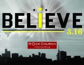 #96 untuk BELIEVE 3:16 CAMPAIGN oleh lippipress