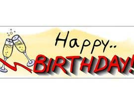#12 para i need 5 designs for birthday banners por ELNADEJAGER