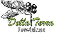 Graphic Design Contest Entry #10 for Design a Logo for Della Terra Provisions!
