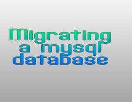 #15 for Migrating a mysql database by sanart