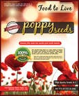 Contest Entry #10 for Create Print and Packaging Designs for a Pack of Poppy Seeds