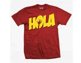 #142 for Design a T-Shirt - Spanish Hello - Hola by alfonself2012