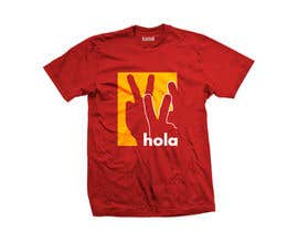 #182 for Design a T-Shirt - Spanish Hello - Hola by tastychef