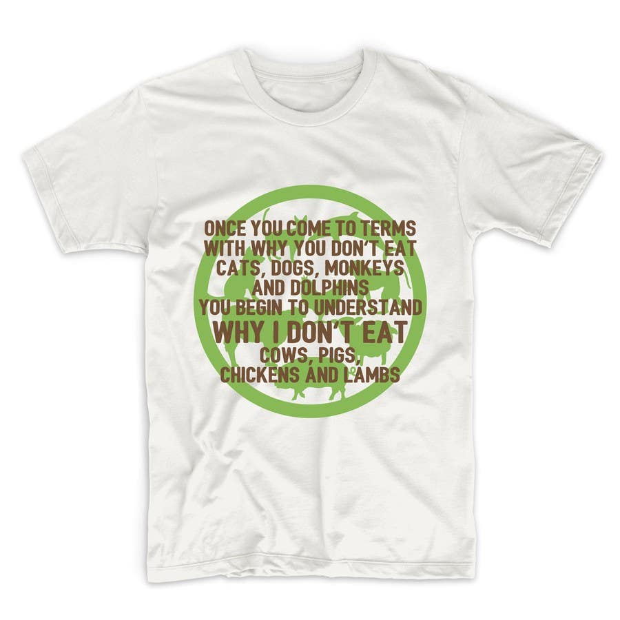 Shirt design needed -  13 For High Quality T Shirt Design Needed For Vegans By Adstyling