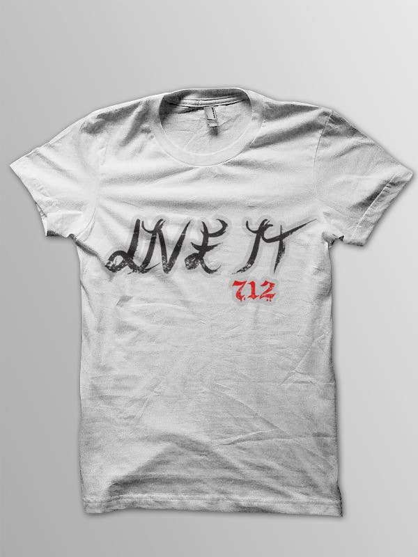 #78 for Live it 712 T-shirt design by sheky21