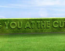 #48 cho I need some Graphic Design for a strapline cut in a hedge bởi peshan
