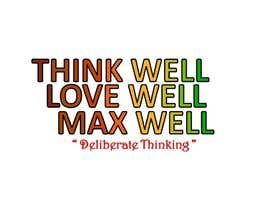 #167 para Logo for ThinkWell LoveWell MaxWell por krazyshail