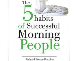 miafranchini tarafından EBook cover design - The 5 Habits of Successful Morning People için no 66