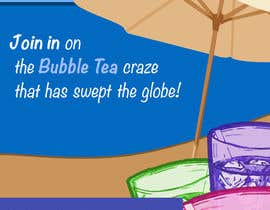 #10 for I need some Graphic Designs for our Bubble Tea Company by FernandoJAM