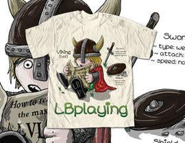 nº 10 pour Design a T-Shirt for LBplaying par DrenusArt