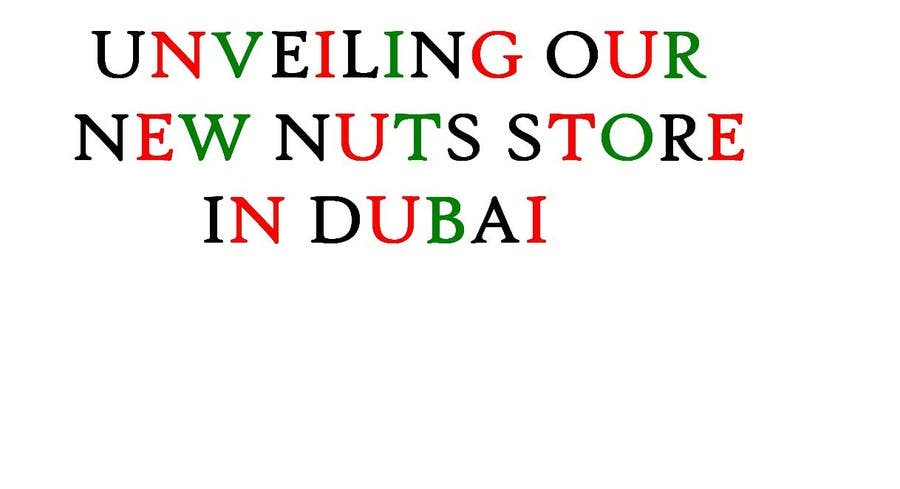 Entry #630 by sshrizvi110 for NAME a Nuts company in DUBAI