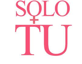 "nº 45 pour Design a Logo for "" SOLO TU "" woman shop par rasvanradu"