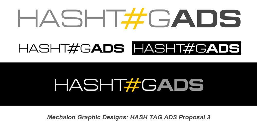 Penyertaan Peraduan #226 untuk Design a Logo for Hash Tag Ads