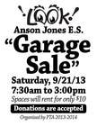 "Contest Entry #3 for Design an Advertisement for Anson Jones ES ""Garage Sale"""