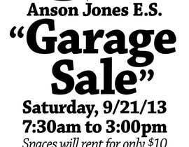 "jg01com tarafından Design an Advertisement for Anson Jones ES ""Garage Sale"" için no 3"