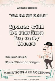"#16 for Design an Advertisement for Anson Jones ES ""Garage Sale"" by doringa"