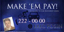 Graphic Design Contest Entry #136 for Design a billboard for Injury Attorney Eric Posin