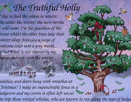 nº 32 pour The Truthful Holly par MeetVala