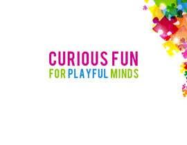 #36 for Write a tag line/slogan for Curious Fun by debbypeetam