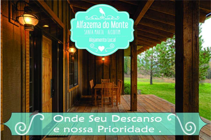 Inscrição nº 7 do Concurso para slogan creativo para um Alojamento rual (aluguer temporario de casa a turistas)