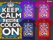 Graphic Design Entri Peraduan #16 for Design a T-Shirt for Coloring Books fans (Teespring, Amazon Merch)