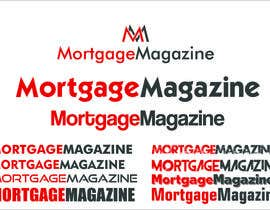 #13 para Simple Logo Design for Mortgage Magazine por ShahK1ng