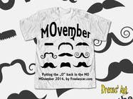 Contest Entry #31 for Design a T-Shirt for MOvember T-shirt Design
