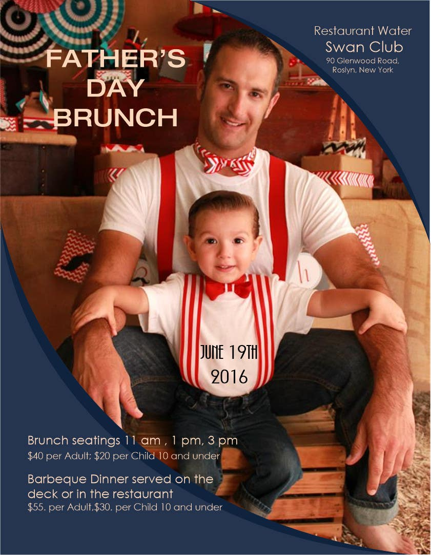 Contest Entry #                                        7                                      for                                         Father's Day Flyer for our Restaurant