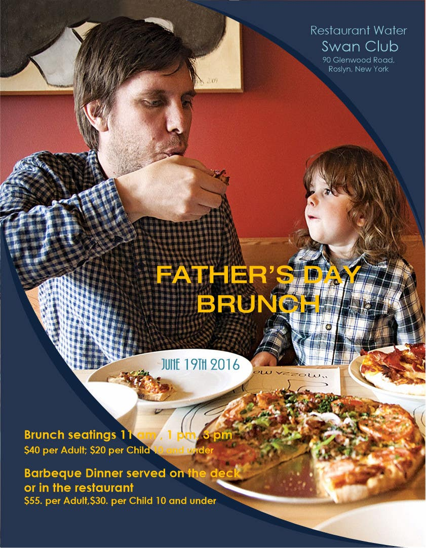 Contest Entry #                                        8                                      for                                         Father's Day Flyer for our Restaurant