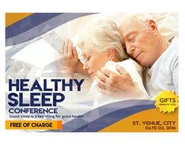 Nro 11 kilpailuun Design a Banner for healty sleep conference käyttäjältä wtrinidad
