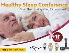 Nro 6 kilpailuun Design a Banner for healty sleep conference käyttäjältä cahkuli