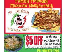"Nro 22 kilpailuun Design Small Print Ad for Mexican Restaurant Ad (2.6"" x 2.6"") käyttäjältä sarahwinsor"