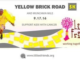Nro 25 kilpailuun Yellow Brick Road 5K Banner/Billboard käyttäjältä wendermezini