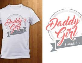 ShadaoPartners tarafından Design a T-Shirt - Daddy's Girl için no 8