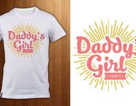 ShadaoPartners tarafından Design a T-Shirt - Daddy's Girl için no 22